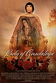 Watch Free Lady of Guadalupe (2020)