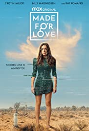 Watch Free Made for Love (2021 )