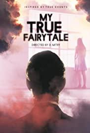Watch Free My True Fairytale (2021)