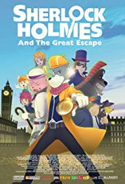 Watch Free Sherlock Holmes and the Great Escape (2019)