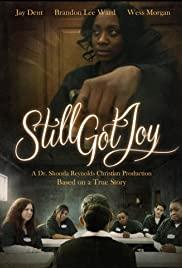 Watch Free Still Got Joy (2020)