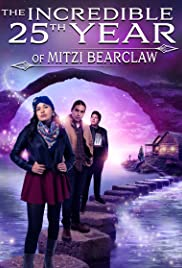 Watch Free The Incredible 25th Year of Mitzi Bearclaw (2019)