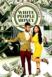 Watch Full Movie :White People Money (2020)