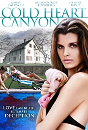 Watch Free Cold Heart Canyon (2008)
