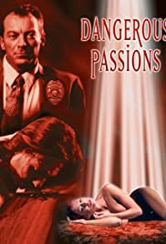 Watch Free Dangerous Passions (2003)