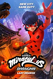 Watch Free Miraculous World: Shanghai  The Legend of Ladydragon (2021)