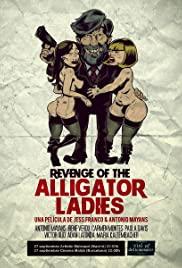 Watch Free Revenge of the Alligator Ladies (2013)