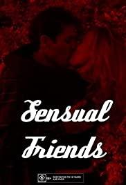 Watch Free Sensual Friends (2001)