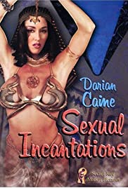 Watch Free Sexual Incantations (2006)