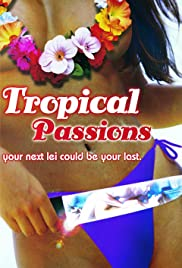 Watch Free Tropical Passions (2002)