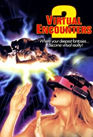 Watch Free Virtual Encounters 2 (1998)