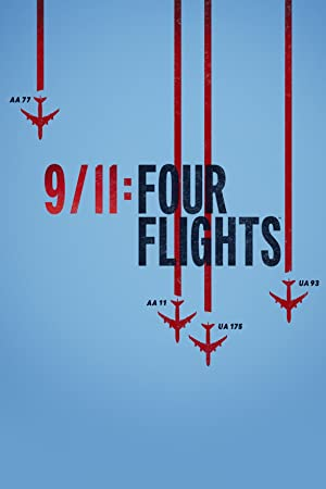 Watch Free 9/11 Four Flights (2021)