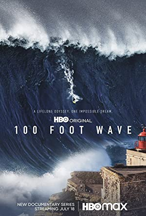 Watch Free 100 Foot Wave (2021 )