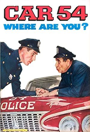 Watch Free Car 54, Where Are You? (19611963)