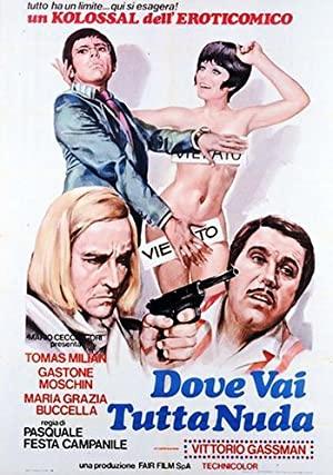 Watch Free Dove vai tutta nuda? (1969)