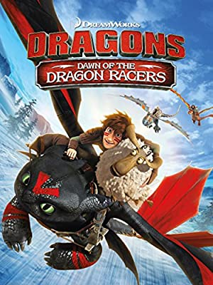 Watch Full Movie :Dragons: Dawn of the Dragon Racers (2014)