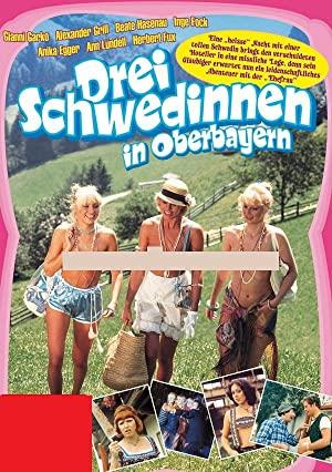 Watch Free Drei Schwedinnen in Oberbayern (1977)