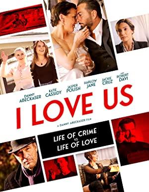 Watch Free I Love Us (2021)