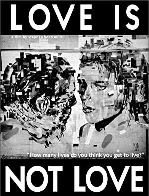 Watch Free Love Is Not Love (2020)