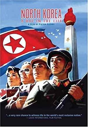 Watch Full Movie :NoordKorea: Een dag uit het leven (2004)