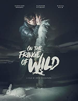 Watch Full Movie :On the Fringe of Wild (2021)