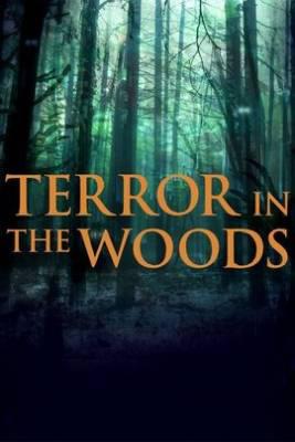 Watch Free Terror in the Woods (2017 )