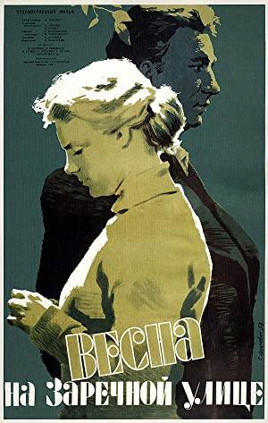 Watch Free Vesna na Zarechnoy ulitse (1956)