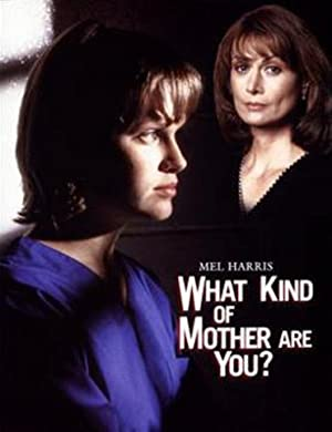 Watch Free What Kind of Mother Are You? (1996)