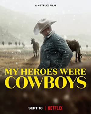 Watch Free My Heroes Were Cowboys (2021)
