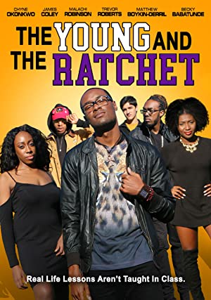 Watch Free Young and the Ratchet (2021)