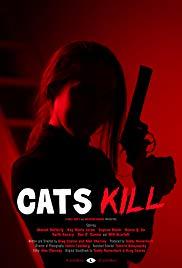 Watch Free Cats Kill (2017)