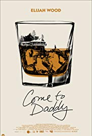 Watch Free Come to Daddy (2019)