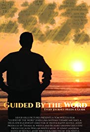 Watch Free Guided by the Word (2017)