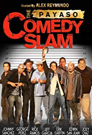 Watch Free The Payaso Comedy Slam (2007)