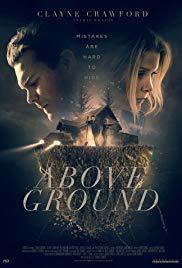 Watch Free Above Ground (2017)