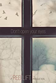 Watch Free Dont Open Your Eyes (2016)