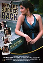 Watch Free Get the Sucker Back (2015)