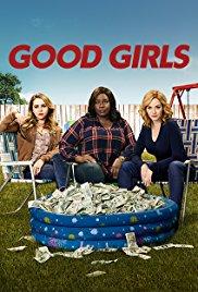 Watch Free Good Girls (2018)