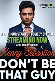 Watch Free Kenny Sebastian: Dont Be That Guy (2017)