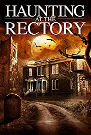 Watch Free A Haunting at the Rectory (2015)