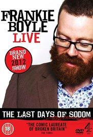 Watch Free Frankie Boyle Live  The Last Days of Sodom (2012)