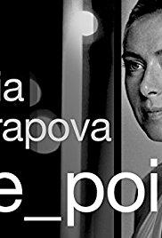 Watch Free Maria Sharapova: The Point (2017)