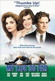 Watch Free My Life So Far (1999)
