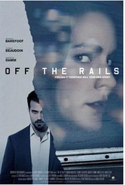 Watch Free Off the Rails (2017)