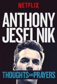 Watch Free Anthony Jeselnik: Thoughts and Prayers (2015)