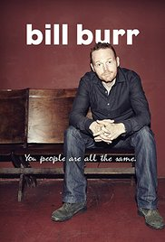 Watch Free Bill Burr: You People Are All the Same. (2012)