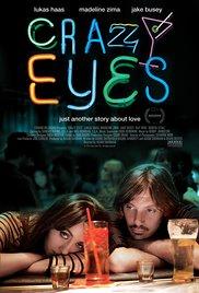 Watch Free Crazy Eyes (2012)