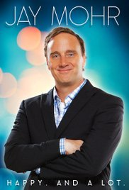 Watch Free Jay Mohr: Happy. And a Lot. (2015)