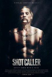 Watch Free Shot Caller (2017)