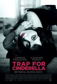 Watch Free Trap for Cinderella (2013)